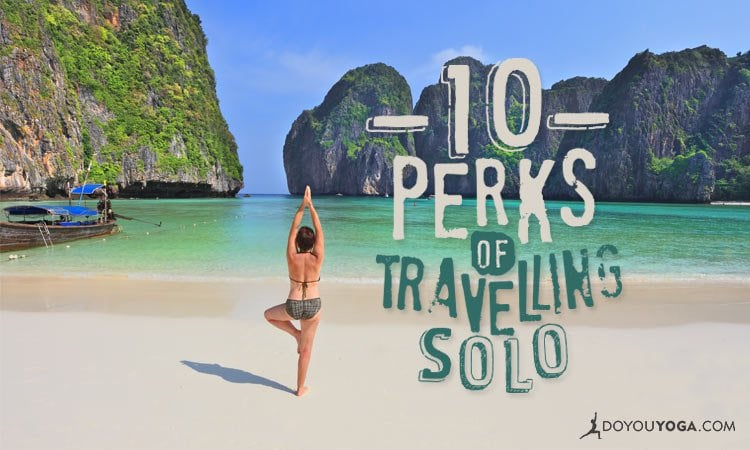 10 Perks of Traveling Solo