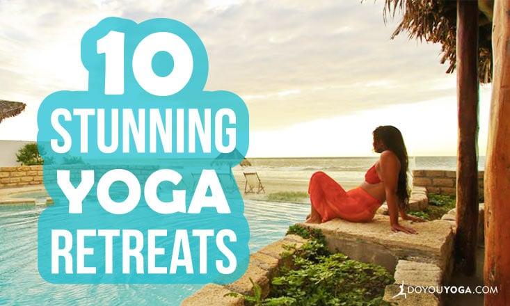 10 Stunning Yoga Retreats Happening Soon
