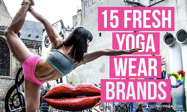 15 Fresh Yoga Wear Brands Worth Checking Out