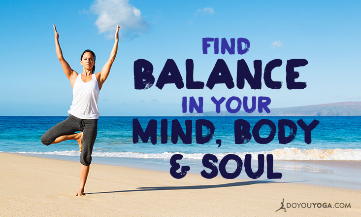 25 Simple Ways to Balance Your Mind, Body, and Soul