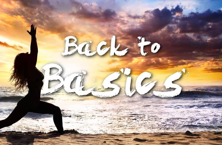 3 Reasons You Should Go Back To The Yoga Basics