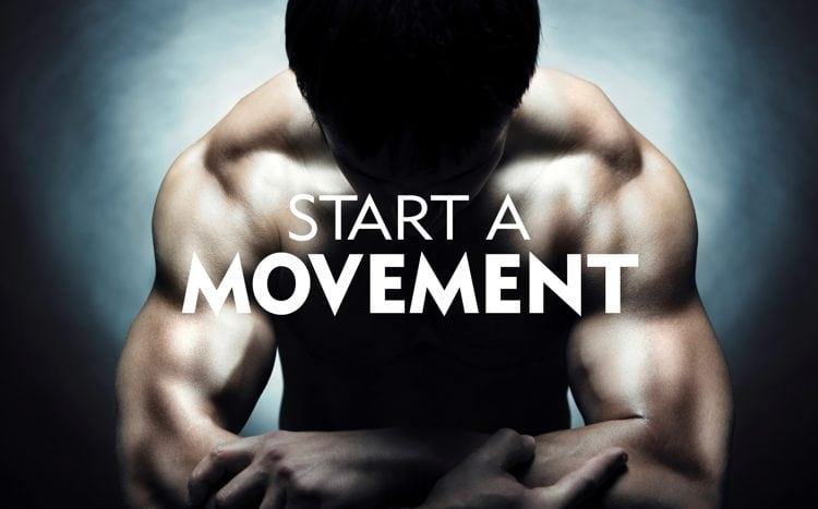 3 Ways To Start A Movement