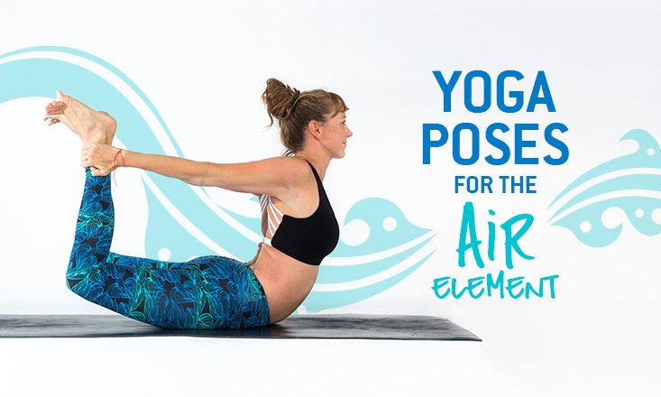 3 Yoga Poses for the Air Element