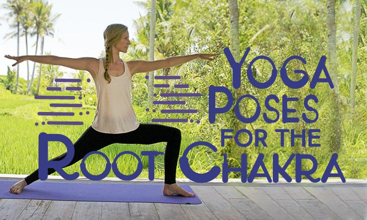 3 Yoga Poses for the Root Chakra
