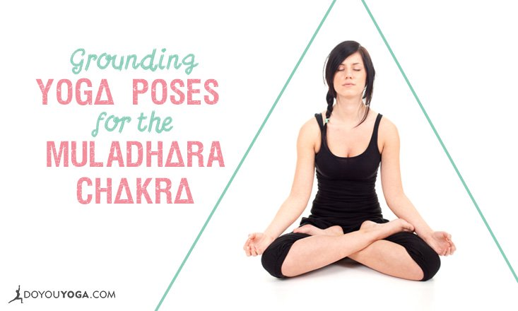 4 Grounding Asanas to Balance the Muladhara Chakra