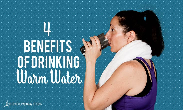 4 Reasons a Glass of Warm Water Can Change Your Life