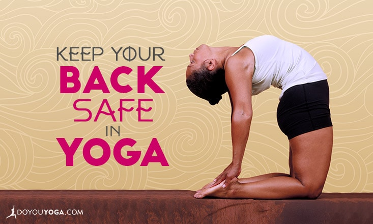 4 Ways to Keep Your Back Safe in Yoga Poses