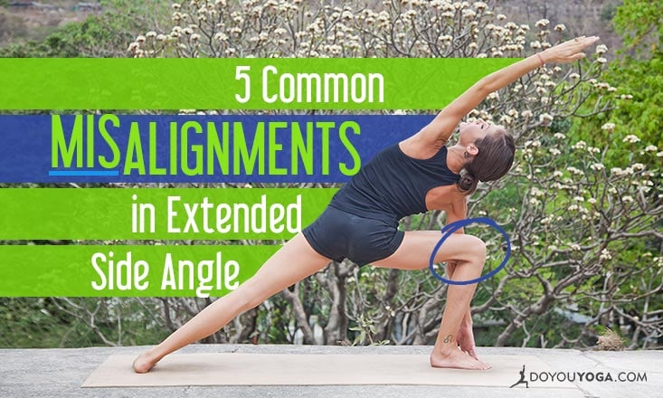 5 Common Misalignments in Extended Side Angle Pose
