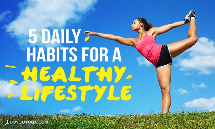 5 Daily Practices to Make Health a Habit