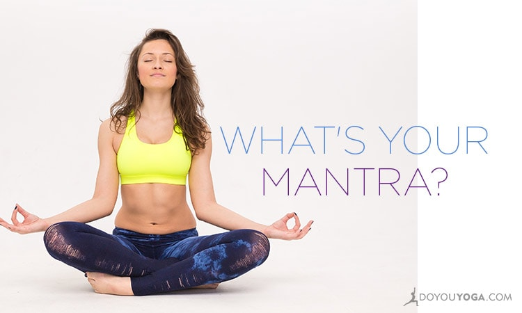 5 Inspiring Quotes That Became Mantras