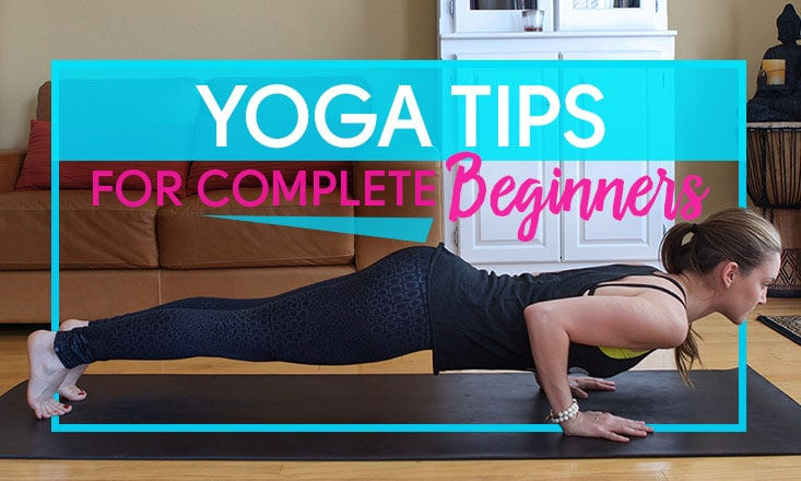 5 Yoga Tips for Complete Beginners