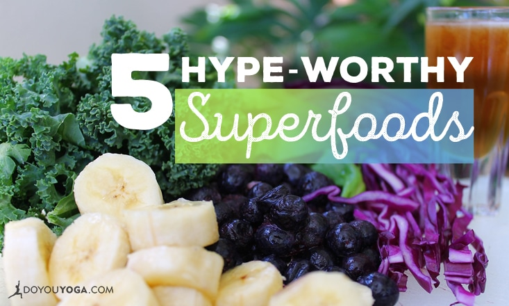 5 Superfoods That Actually Live Up To The Hype