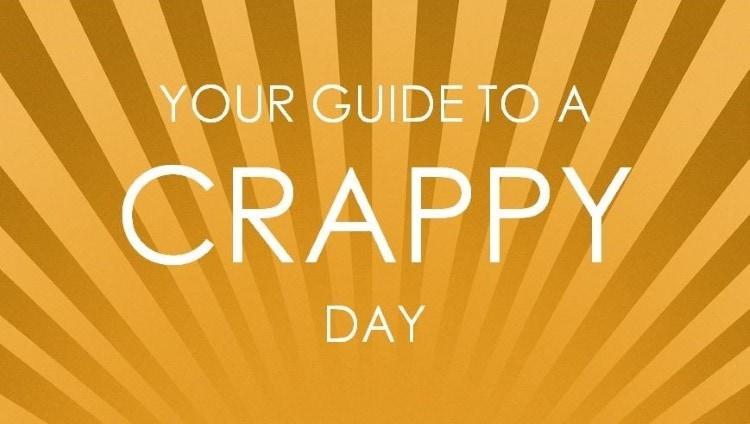 6 Simple Ways To Feel Like Utter Crap
