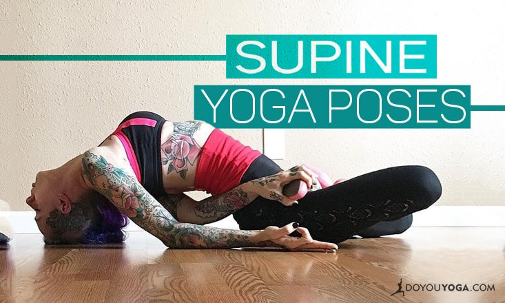 6 Supine Yoga Poses For All Practice Levels