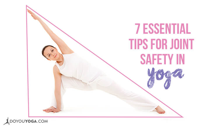 7 Essential Tips for Joint Safety in Yoga