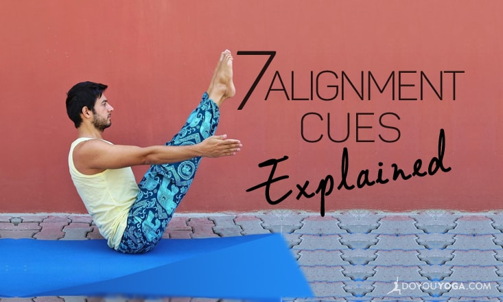 7 Yoga Alignment Cues Explained