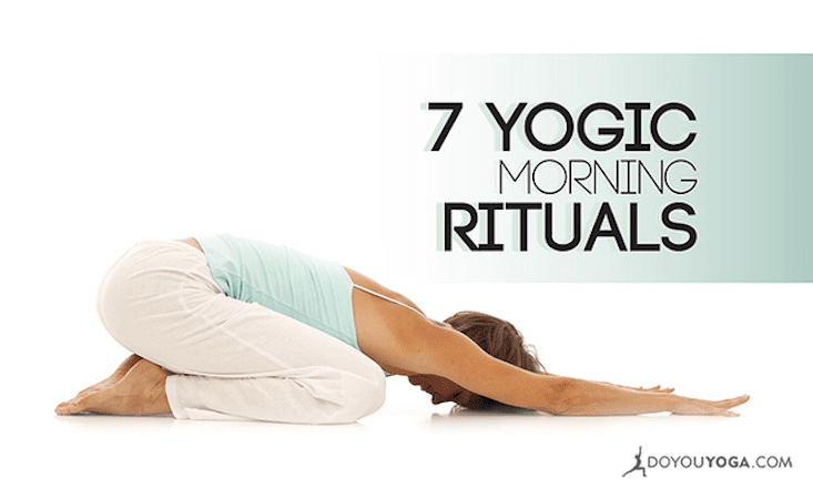 7 Yogic Morning Rituals for Vitality