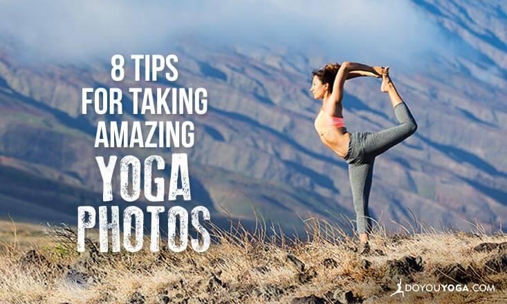 8 Tips for Capturing Amazing Yoga Portraits
