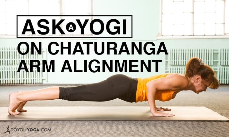 Ask a Yogi: My Chaturanga Arms Can't Lower to 90 Degrees. Is That Okay?