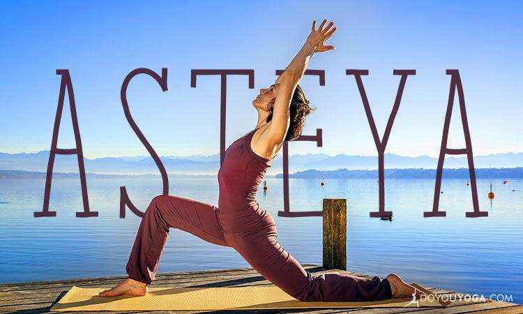 How Do You Practice Asteya?