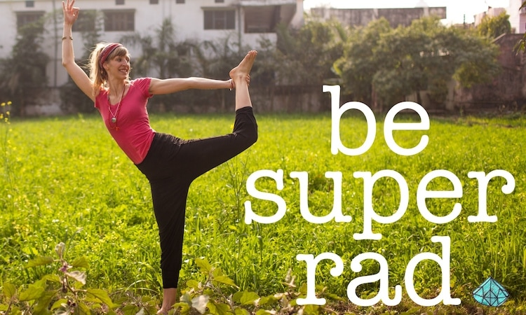 How To Be A Super Rad Yoga Teacher