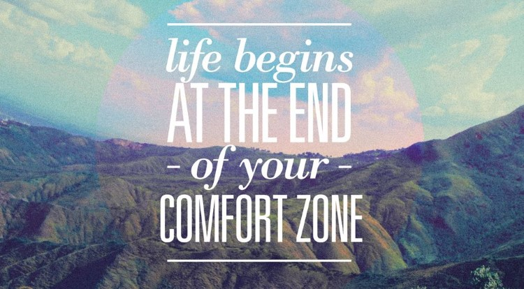 How To Leave Your Comfort Zone… And Feel Awesome