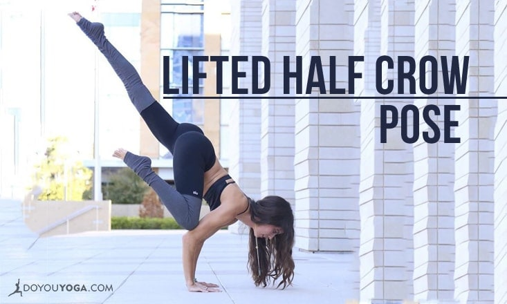 How to Do Lifted Half Crow Pose