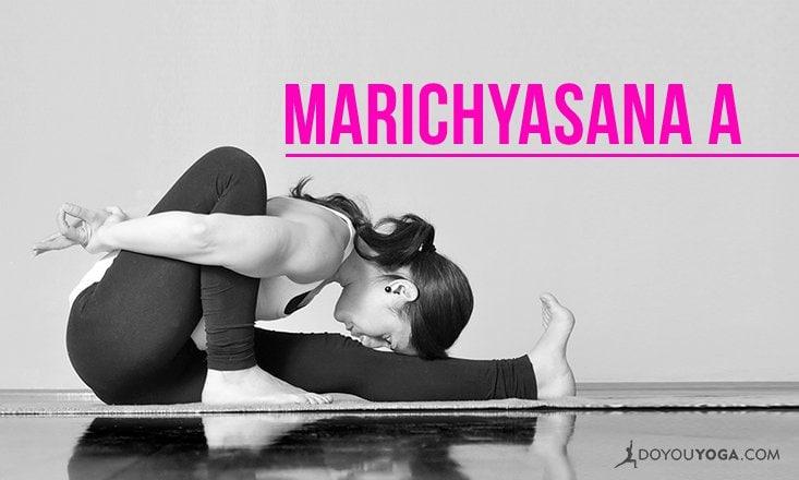 How To Do Marichyasana A