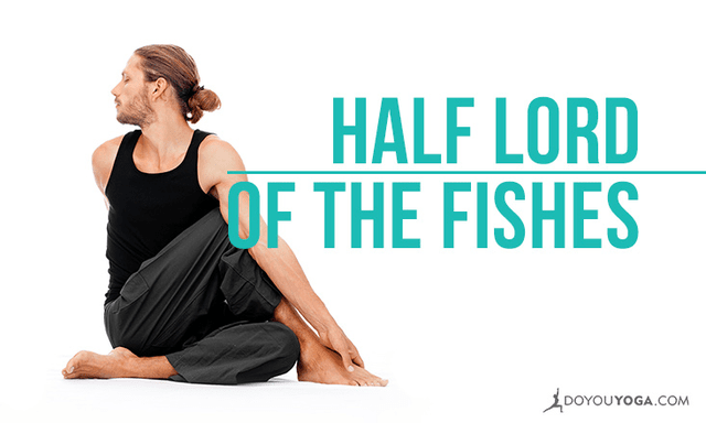 How to Do Half Lord of the Fishes Pose
