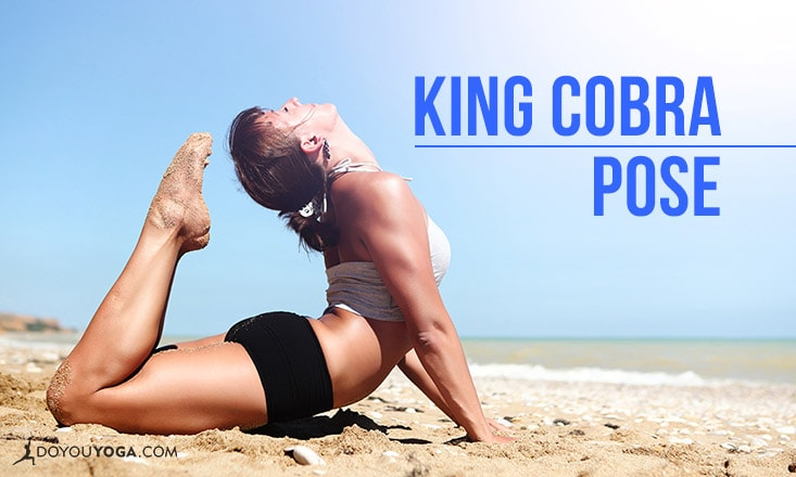 How to do King Cobra Pose