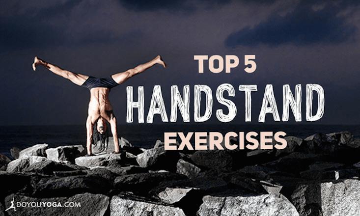 The 5 Best Handstand Exercises You Aren't Doing