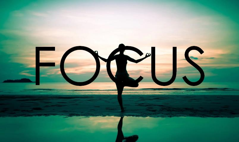 The Importance Of Focus in Yoga (And Life)