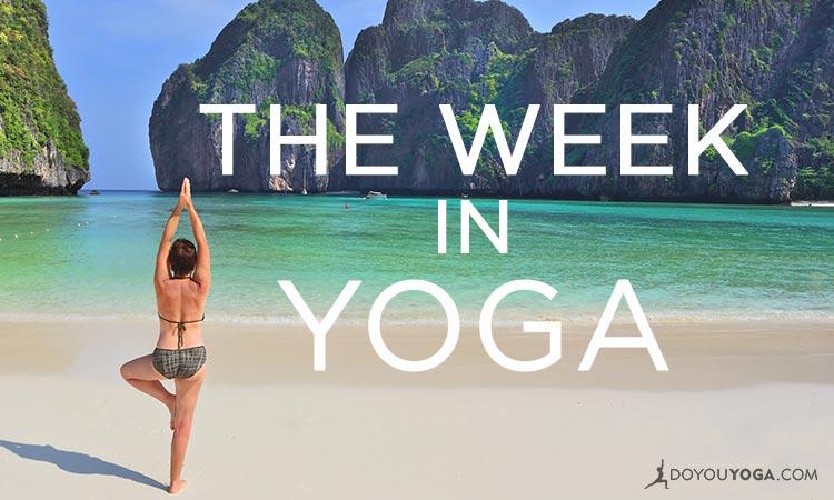 The Week in Yoga #9