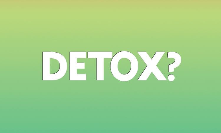 Why I Will Never Do A Detox