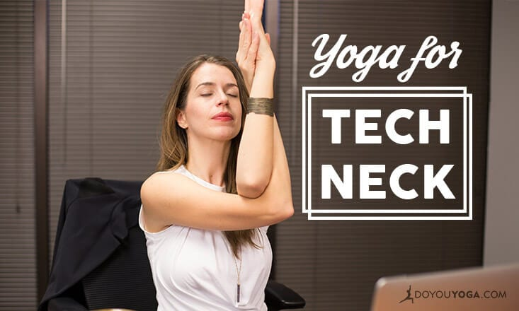 Yoga for Tech Neck
