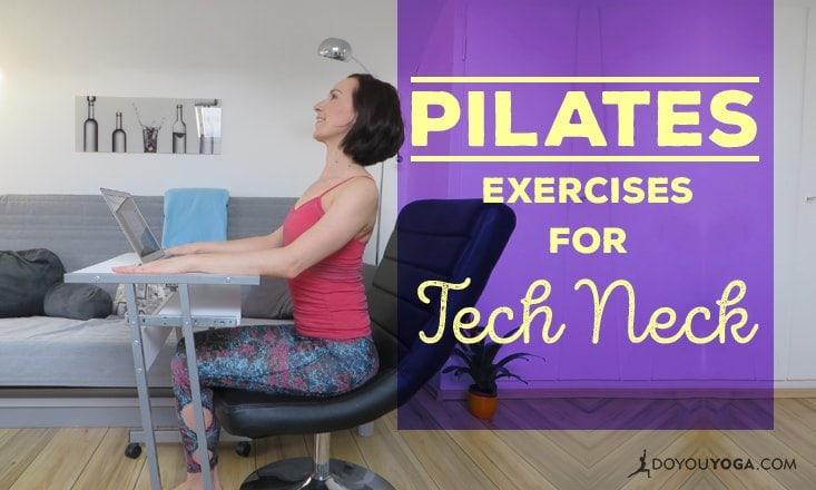 Tech Neck Rescue: Pilates Exercises at Your Desk
